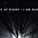 Sky At Night ~ I Am Kloot